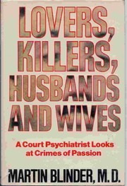 Cover of: Lovers, Killers, Husbands and Wives  | Martin Blinder