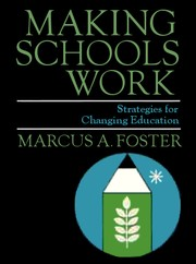 Cover of: Making Schools Work: Strategies for Changing Education