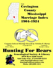 Cover of: Covington County Mississippi Marriage Index 1904-1924
