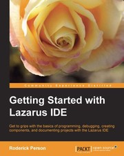 Cover of: Getting Started with Lazarus IDE by