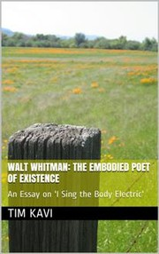 Cover of: Walt Whitman: The Embodied Poet of Existence