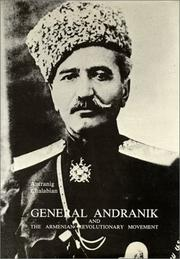 Cover of: General Andranik and the Armenian Revolutionary Movement
