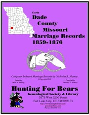 Cover of: Dade County Missouri Marriages 1859-1876