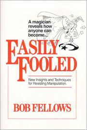 Cover of: Easily Fooled | Bob Fellows