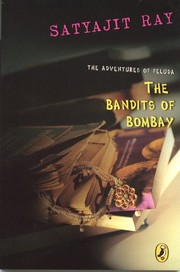 Cover of: The bandits of Bombay: the adventures of Feluda