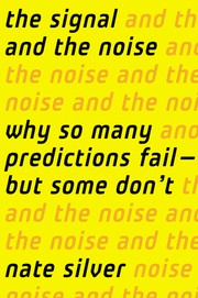 Cover of: The Signal and the Noise | Nate Silver