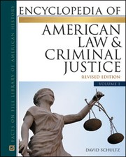 Cover of: Encyclopedia of American law and criminal justice | David A. Schultz
