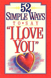 "Cover of: 52 simple ways, ""I love you"""