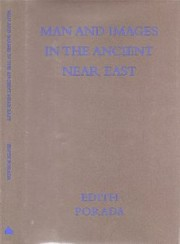 Cover of: Man and Images in the Ancient Near East