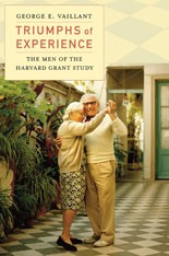 Cover of: Triumphs of experience | George E. Vaillant