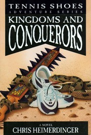 Kingdoms and Conquerors (Tennis Shoes Adventures)