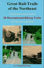 Cover of: Great rail-trails of the Northeast