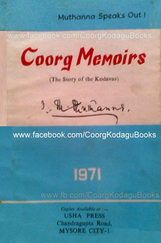 The Coorg memoirs (the story of the Kodavas) by I. M. Muthanna