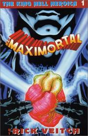 Cover of: The Maximortal Collected Edition #1 | Rick Veitch