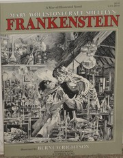 Cover of: Bernie Wrightson's Frankenstein: Or the Modern Prometheus