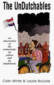 Cover of: The unDutchables | White, Colin