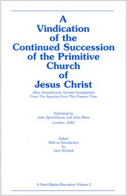 Cover of: A Vindication of the Continued Succession of the Primitive Church of Jesus Christ (Now Scandalously Termed Anabaptists) |