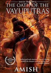 The Oath of the Vayuputras: Shiva Trilogy 3