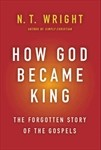 Cover of: How God became king by N. T. Wright