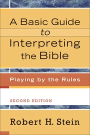 Cover of: A basic guide to interpreting the Bible
