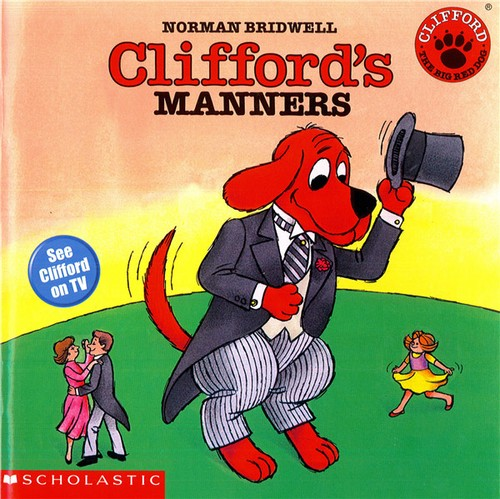 Cliffords Manners Clifford The Big Red Dog Open Library