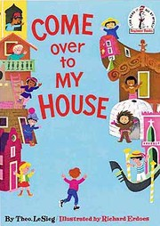 Cover of: Come over to my house
