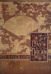 Cover of: The day dream | Alfred, Lord Tennyson