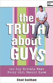Cover of: The Truth About Guys