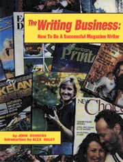 Cover of: The Writing Business: How To Be A Successful Magazine Writer