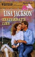 Cover of: Yesterday's Lies (Western Lovers: Reunited Hearts #31)