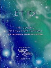 Cover of: E.T. 101: The Cosmic Instruction Manual | Diana Luppi