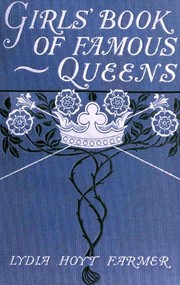 Cover of: The girl's book of famous queens