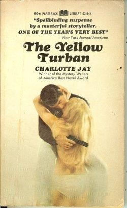 The yellow turban by Charlotte Jay