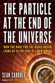 Cover of: The Particle at the End of the Universe |