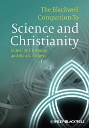 Cover of: The Blackwell companion to science and Christianity | J. B. Stump