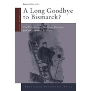 Cover of: A long goodbye to Bismarck? | Bruno Palier