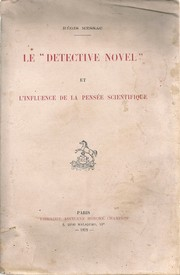 "Le ""Detective Novel"" et l'influence de la pensée scientifique. by Régis Messac"