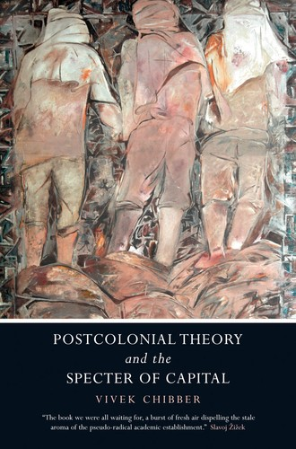 POSTCOLONIAL THEORY AND THE SPECTER OF CAPITAL by