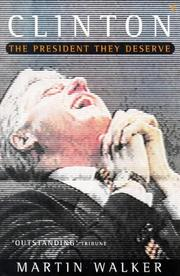Cover of: Clinton ... The President They Deserve