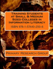 Cover of: Training Students at Small & Medium Sized Colleges in Information Literacy