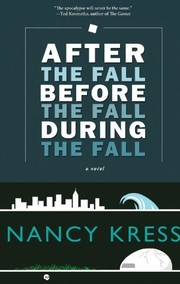 Cover of: After the Fall, Before the Fall, During the Fall