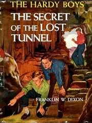 Cover of: The Secret of the Lost Tunnel