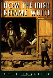 Cover of: How the Irish became White