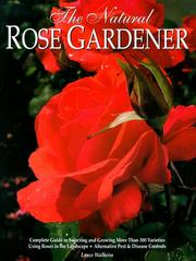 Cover of: The Natural Rose Gardener