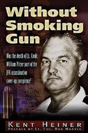 Cover of: Without Smoking Gun by Kent Heiner
