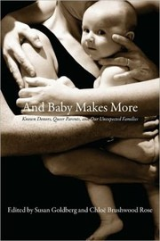 Cover of: And Baby Makes More | Susan Goldberg, Chloe Brushwood Rose