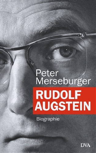 Rudolf Augstein by Peter Merseburger