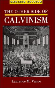 Cover of: The other side of Calvinism
