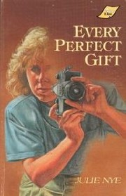 Cover of: Every perfect gift | Julie Nye