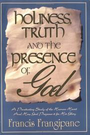 Cover of: Holiness, Truth and the Presence of God